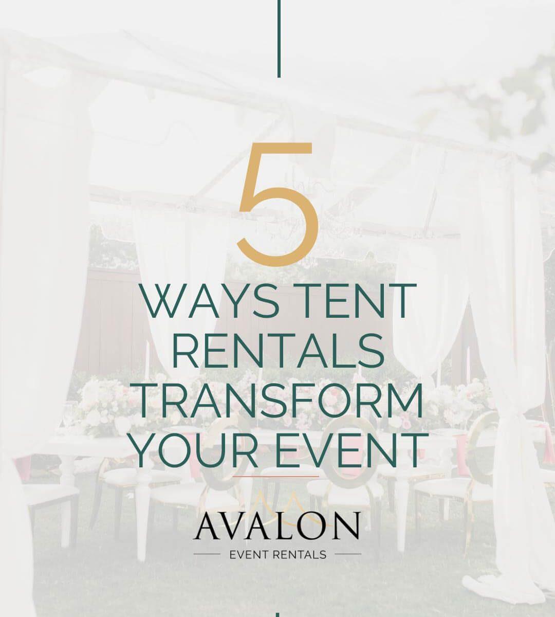5-Ways-Tent-Rentals-Transform-Your-Event_Avalon-Event-Rentals_blog